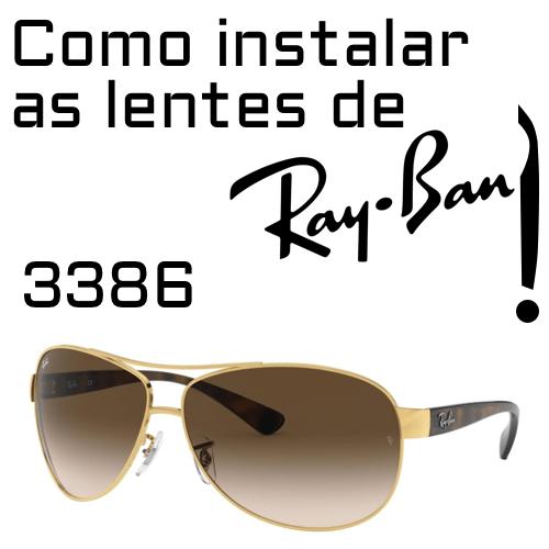 Como instalar as lentes de reposicao do modelo Ray Ban 3386 1
