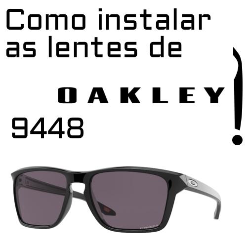 Como instalar as lentes de reposicao do modelo Oakley 9448