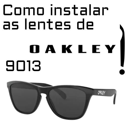 Como substituir as lentes Oakley 9013